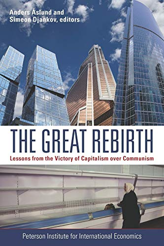 9780881326970: The Great Rebirth: Lessons from the Victory of Captialism over Communism