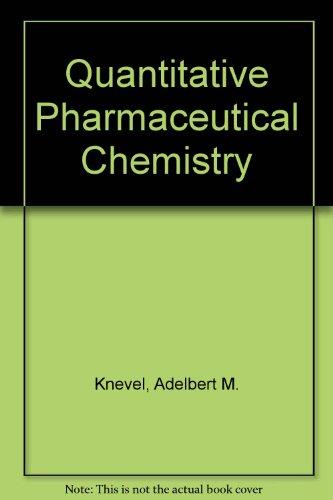 9780881330014: Quantitative Pharmaceutical Chemistry