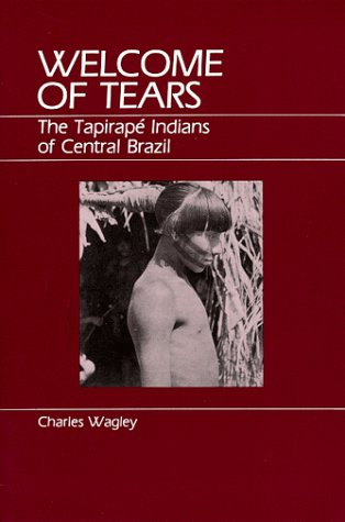 9780881330304: Welcome of Tears: The Tapirape Indians of Central Brazil