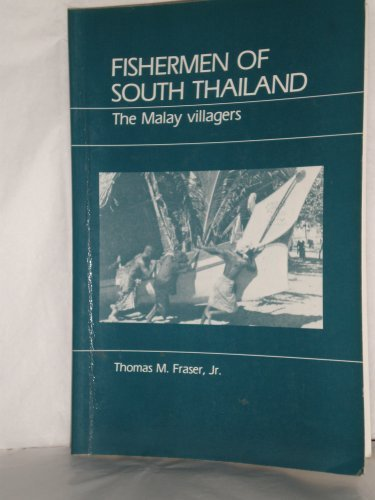 9780881330816: Fishermen of South Thailand: The Malay Villagers