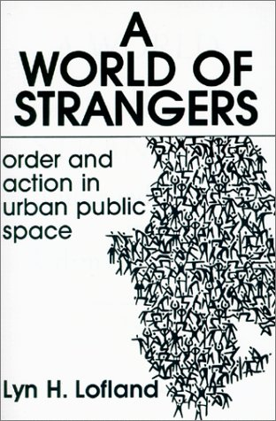 9780881331363: A World of Strangers: Order and Action in Urban Public Space