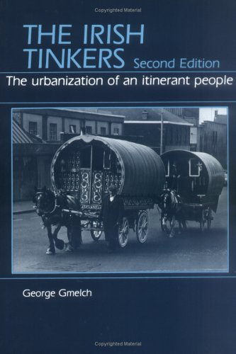 9780881331585: The Irish Tinkers: The Urbanization of an Itinerant People, 2nd Edition
