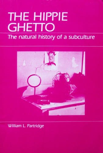 9780881331905: The Hippie Ghetto: The Natural History of a Subculture