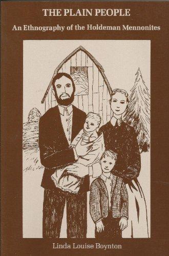 The plain people: An ethnography of the: Boynton, Linda Louise