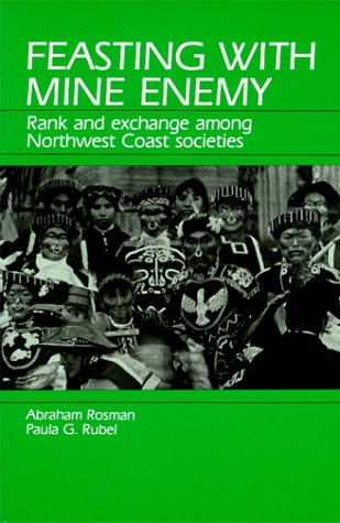 9780881332216: Feasting With Mine Enemy: Rank and Exchange Among Northwest Coast Societies