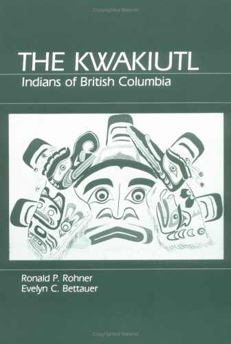 9780881332254: Kwakiutl: Indians of British Columbia