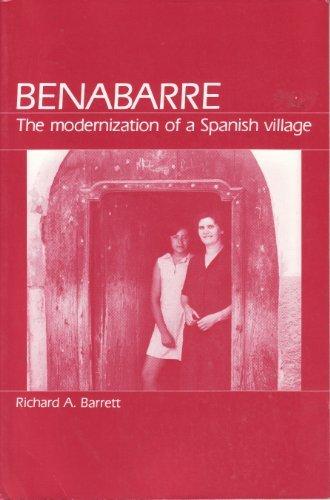 9780881332414: Benabarre: The Modernization of a Spanish Village