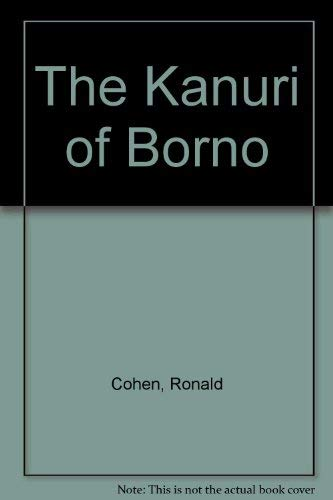 9780881332438: The Kanuri of Borno