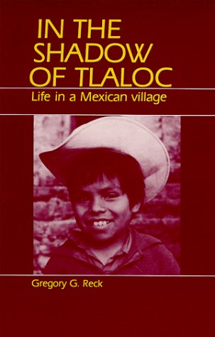 9780881332445: In the Shadow of Tlaloc: Life in a Mexican Village