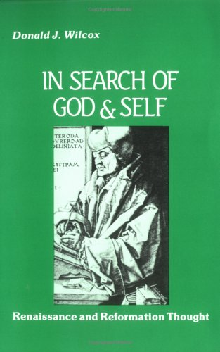 9780881332766: In Search of God and Self: Renaissance and Reformation Thought