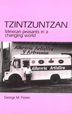 9780881333152: Tzintzuntzan: Mexican Peasants in a Changing World