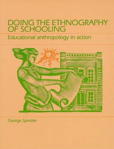 9780881333169: Doing the Ethnography of Schooling: Educational Anthropology in Action