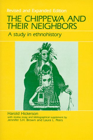 9780881333305: The Chippewa and Their Neighbors: A Study in Ethnohistory