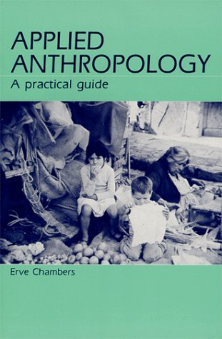 9780881334494: Applied Anthropology: A Practical Guide