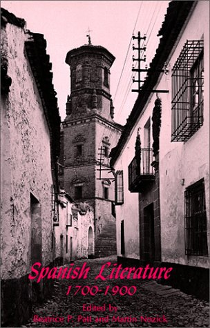 9780881334548: Spanish Literature: 1700-1900 (Spanish Edition) (Spanish and English Edition)