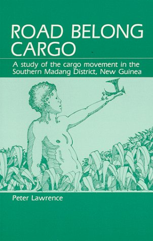 9780881334586: Road Belong Cargo: A Study of the Cargo Movement in the Southern Madang District, New Guinea