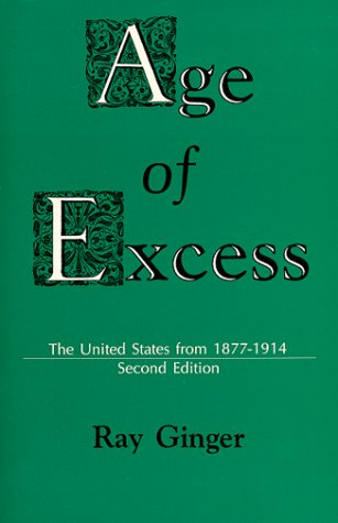 Age of Excess : The United States: Ginger, Ray