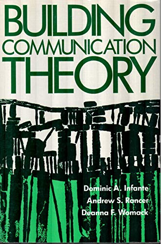 9780881334760: Building Communication Theory [Paperback] by Andrew S. Rancer & Deanna F. Wom...