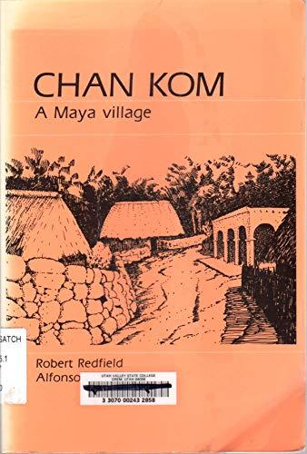 9780881334883: Chan Kom: A Maya Village