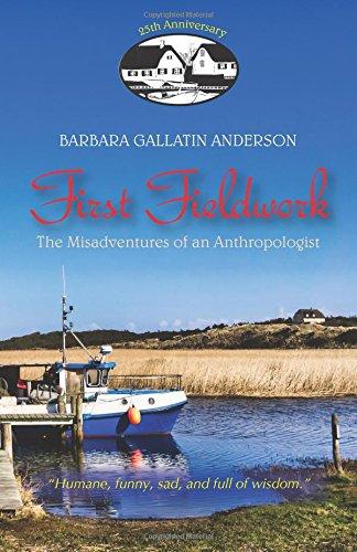 9780881334913: First Fieldwork: The Misadventures of an Anthropologist