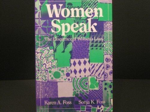 9780881335477: Women Speak: The Eloquence of Women's Lives