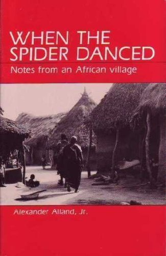 9780881335538: When the Spider Danced: Notes from an African Village