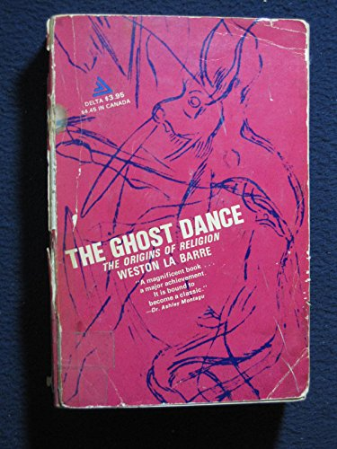 9780881335613: Ghost Dance: The Origins of Religion