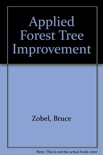 9780881336047: Applied Forest Tree Improvement