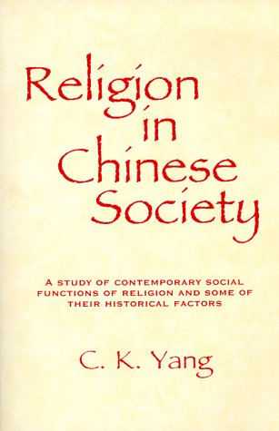 9780881336214: Religion in Chinese Society: A Study of Contemporary Social Functions of Religion and Some of Their Historical Factors