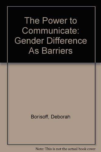 The Power to Communicate : Gender Differences: Lisa Merrill; Deborah