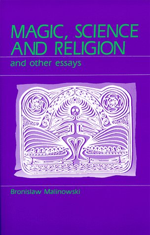 magic science and religion and other essays   magic science and religion and other essays