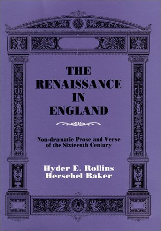 9780881336733: The Renaissance in England: Non-Dramatic Prose and Verse of the 16th Century