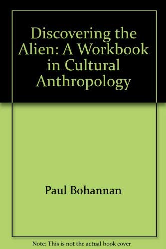 9780881336795: Discovering The Alien: A Workbook In Cultural Anthropology