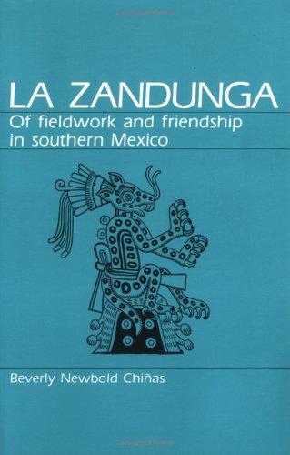 9780881336801: LA Zandunga: Of Fieldwork and Friendship in Southern Mexico