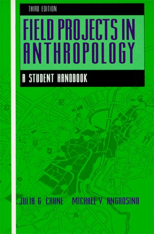 9780881336856: Field Projects in Anthropology: A Student Handbook