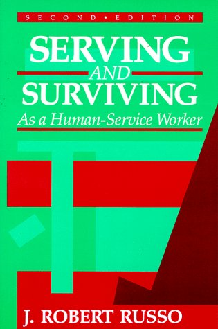 9780881336917: Serving and Surviving As a Human-Service Worker