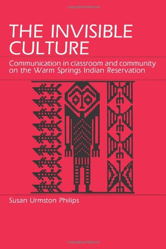 9780881336948: The Invisible Culture: Communication in Classroom and Community on the Warm Springs Indian Reservation