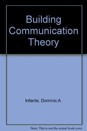9780881337099: Building Communication Theory