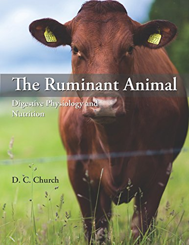 The Ruminant Animal: Digestive Physiology and Nutrition: D. C. Church