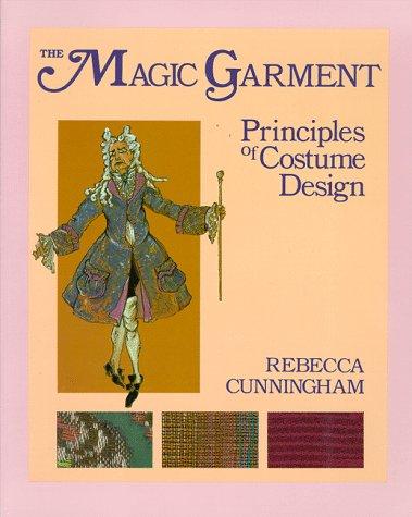 9780881337624: The Magic Garment: Principles of Costume Design