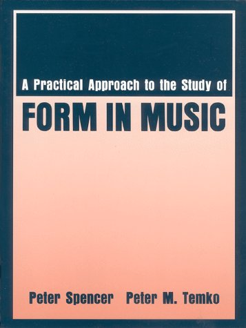 9780881338065: Practical Approach to the Study of Form in Music