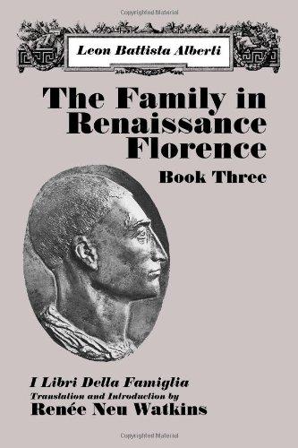 9780881338218: The Family in Renaissance Florence: Book Three/I Libri Della Famiglia