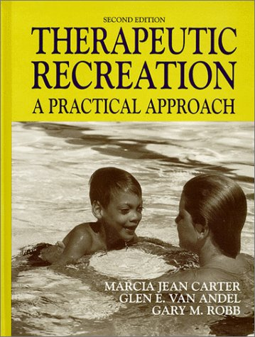 9780881338225: Therapeutic Recreation: A Practical Approach