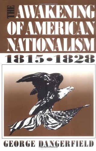 9780881338232: The Awakening of American Nationalism: 1815 - 1828