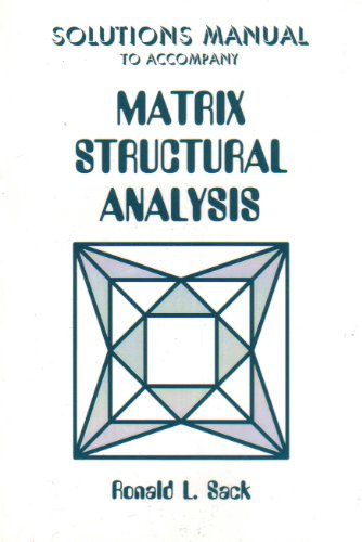 9780881338294: Solutions Manual to Accompany Matrix Structural Analysis