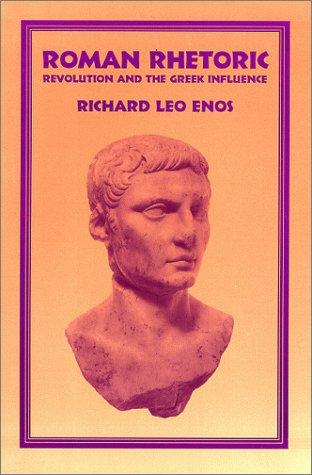 9780881338300: Roman Rhetoric: Revolution and the Greek Influence