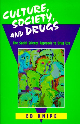 9780881338416: Culture, Society, and Drugs: The Social Science Approach to Drug Use