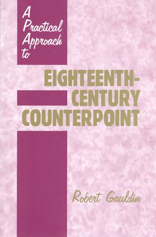 9780881338539: A Practical Approach to Eighteenth-Century Counterpoint