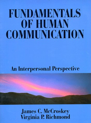 9780881338553: Fundamentals of Human Communication: An Interpersonal Perspective