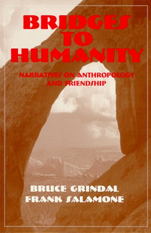 9780881338676: Bridges to Humanity: Narratives on Anthropology and Friendship